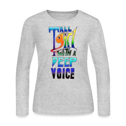 Tall Girl with a Deep Voice (dark lines) - Women's Long Sleeve Jersey T-Shirt