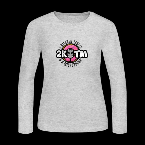 Two Kitchen Tables & A Microphone - Women's Long Sleeve Jersey T-Shirt