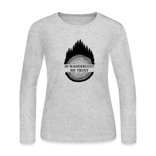 In Wanderlust We Trust - Women's Long Sleeve Jersey T-Shirt