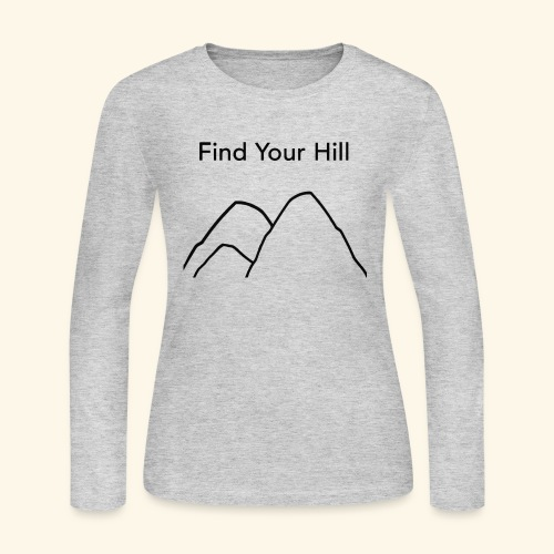 Find Your Hill - Women's Long Sleeve Jersey T-Shirt