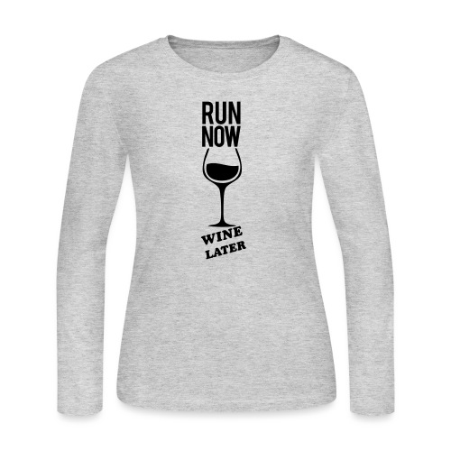 Run Now Gym Motivation - Women's Long Sleeve Jersey T-Shirt