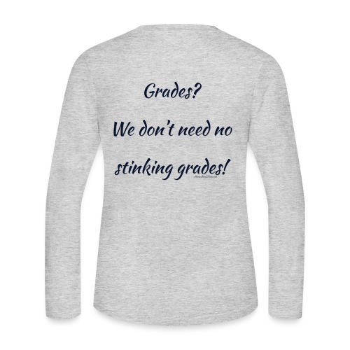 Grades for Homeschool - Women's Long Sleeve Jersey T-Shirt