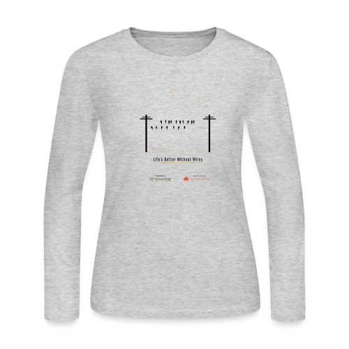 Life's better without wires: Birds - SELF - Women's Long Sleeve T-Shirt