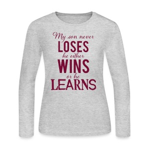My Son Never Loses - Women's Long Sleeve Jersey T-Shirt