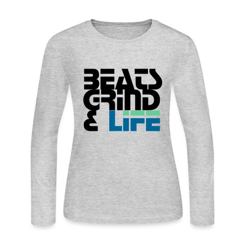 Beats Grind Life Logo 1 Shirt Design - Women's Long Sleeve Jersey T-Shirt