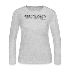 End Video Motto - Women's Long Sleeve Jersey T-Shirt