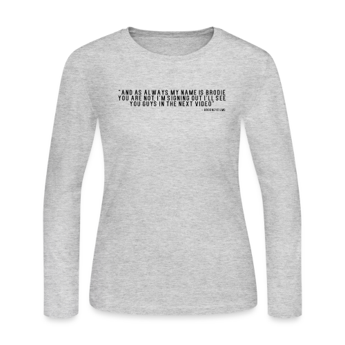 End Video Motto - Women's Long Sleeve Jersey T-Shirt