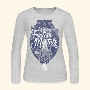Foolish Mortals - Women's Long Sleeve Jersey T-Shirt