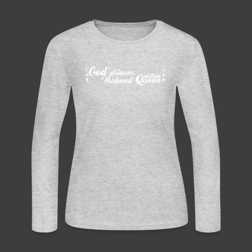 God's Princess Husband's Queen (text) - Women's Long Sleeve Jersey T-Shirt