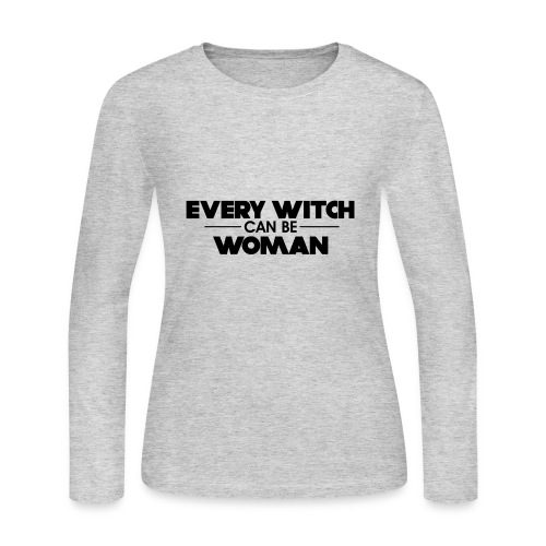 EVERY WITCH CAN BE WOMAN - Women's Long Sleeve Jersey T-Shirt