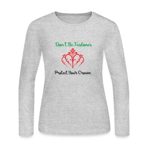 Protect your Crown - Women's Long Sleeve Jersey T-Shirt