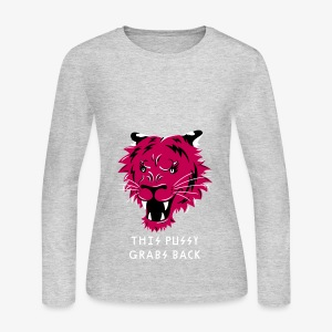 This Pussy Grabs Back - Women's Long Sleeve Jersey T-Shirt