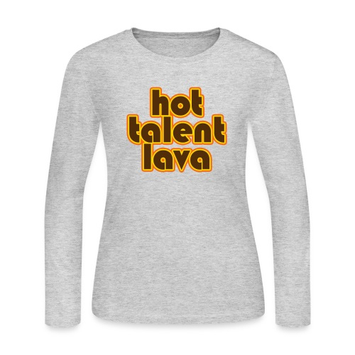 Hot Talent Lava - Brown Letters - Women's Long Sleeve Jersey T-Shirt