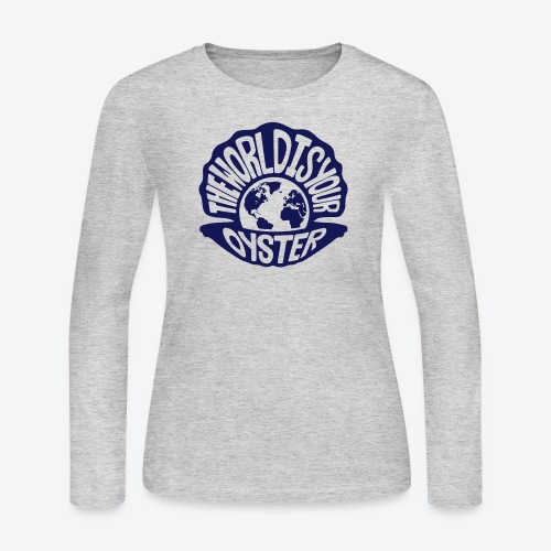 The World Is Your Oyster - Dark - Women's Long Sleeve Jersey T-Shirt