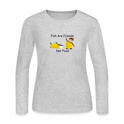 Fish Are Friends - Women's Long Sleeve Jersey T-Shirt