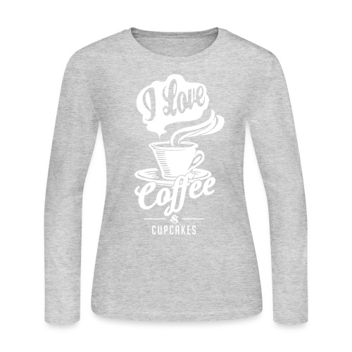 I love Coffee and Cupcakes - Women's Long Sleeve Jersey T-Shirt