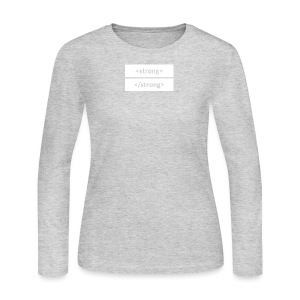 Women's Long Sleeve Jersey T-Shirt - A subtle way to show off your strength (and your CSS knowledge).