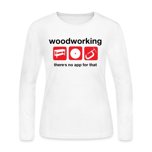 Woodworking - Women's Long Sleeve Jersey T-Shirt
