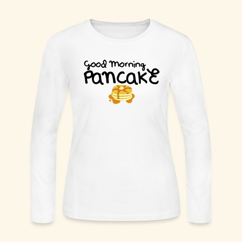 Good Morning Pancake Mug - Women's Long Sleeve Jersey T-Shirt