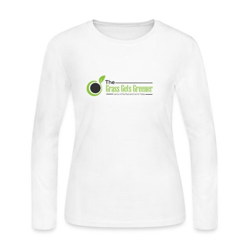 The Grass Gets Greener Logo w/ Text - Women's Long Sleeve Jersey T-Shirt