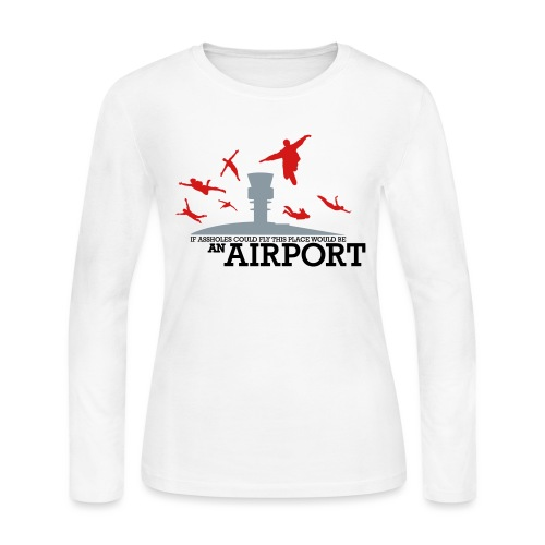 If Assholes Could Fly - Women's Long Sleeve Jersey T-Shirt