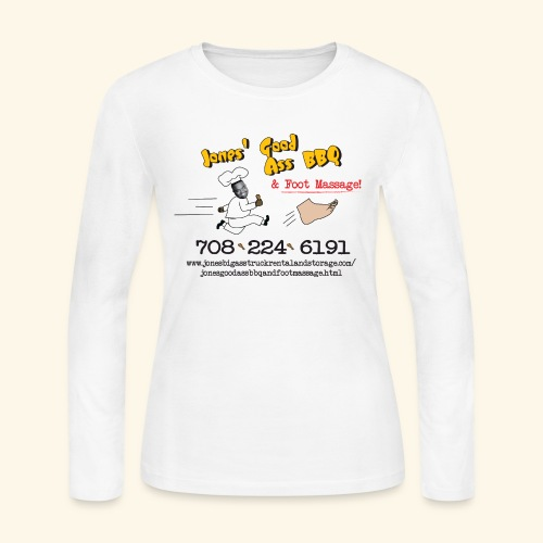 Jones Good Ass BBQ and Foot Massage logo - Women's Long Sleeve Jersey T-Shirt