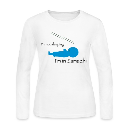 I'm Not Sleeping I'm in Samadhi Graphic - Women's Long Sleeve Jersey T-Shirt