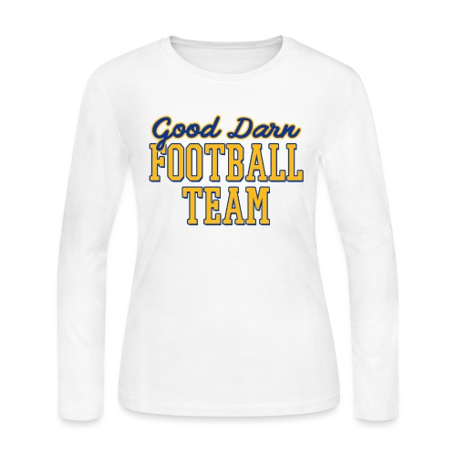 Good Darn Football Team - Women's Long Sleeve Jersey T-Shirt