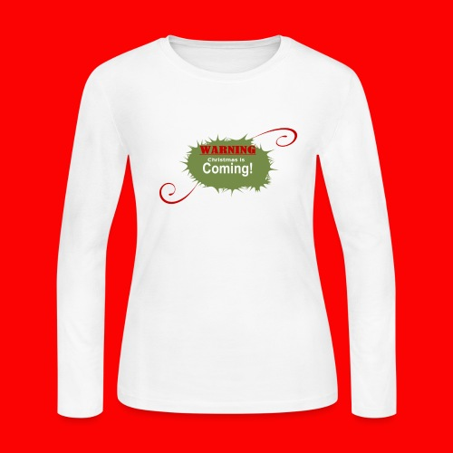 Christmas_is_Coming - Women's Long Sleeve Jersey T-Shirt
