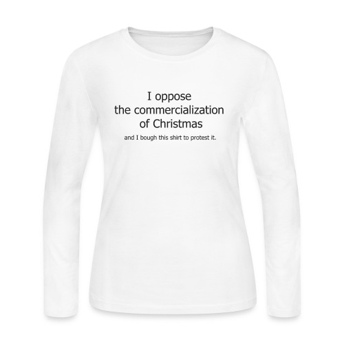Christmas Commercialization Ladies T - Women's Long Sleeve Jersey T-Shirt