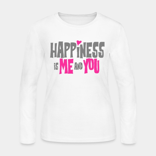 happiness is me and you - Women's Long Sleeve Jersey T-Shirt