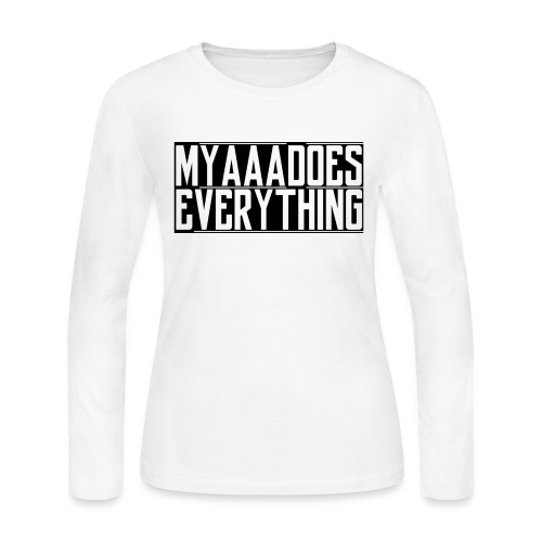 MyaaaDoesEverything (Black) - Women's Long Sleeve Jersey T-Shirt