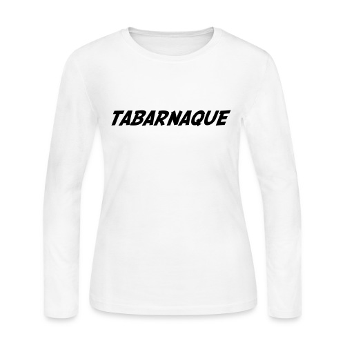 Tabarnaque - Women's Long Sleeve Jersey T-Shirt