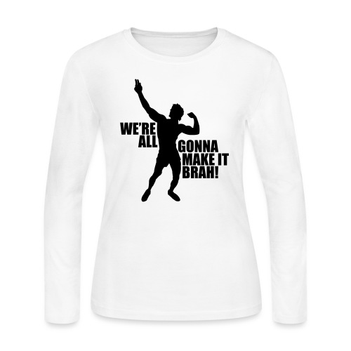 Zyzz Silhouette we're all gonna make it - Women's Long Sleeve Jersey T-Shirt