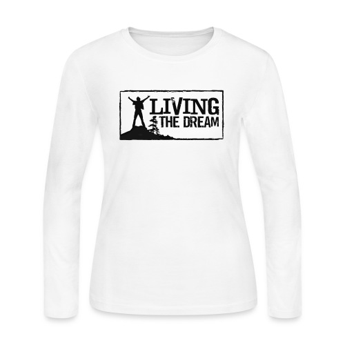 Women's Living the Dream Long-Sleeve T-Shirt - Women's Long Sleeve Jersey T-Shirt
