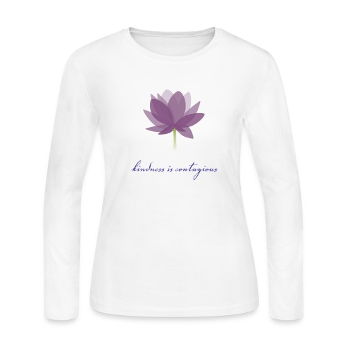 Kindness is Contagious - Women's Long Sleeve T-Shirt