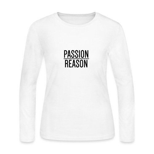 Passion Over Reason - Women's Long Sleeve Jersey T-Shirt