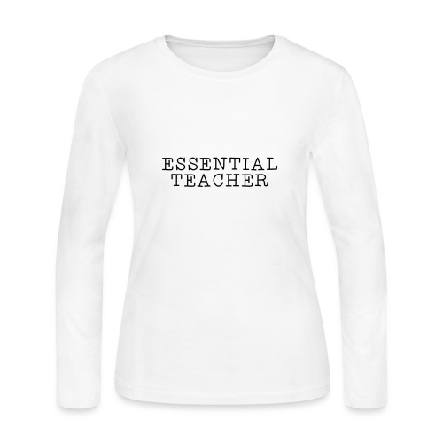 Essential Teacher Quarantine T-shirts - Women's Long Sleeve Jersey T-Shirt