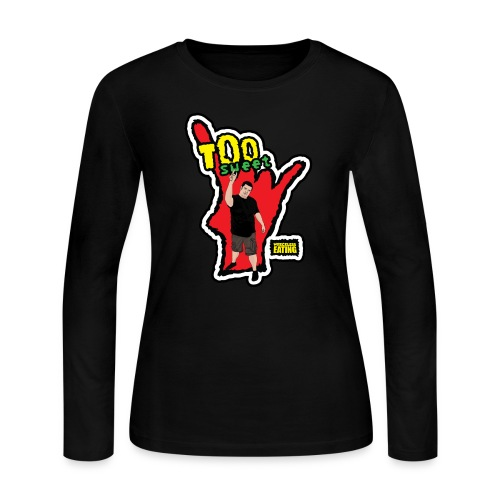 Wreckless Eating Too Sweet Shirt (Women's) - Women's Long Sleeve Jersey T-Shirt