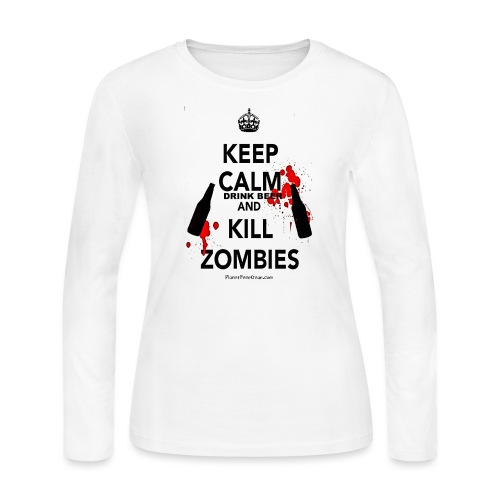 Keep Calm Drink Beer And Kill Zombies - Women's Long Sleeve Jersey T-Shirt