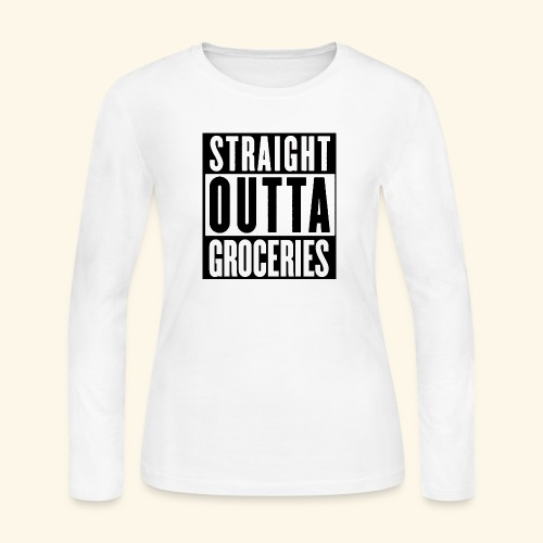 STRAIGHT OUTTA GROCERIES - Women's Long Sleeve Jersey T-Shirt