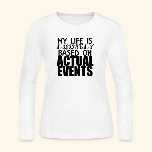 loosely based - Women's Long Sleeve Jersey T-Shirt
