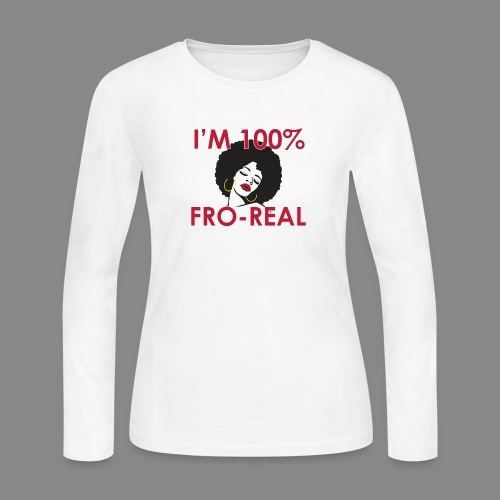 I'm 100% Fro Real - Women's Long Sleeve Jersey T-Shirt