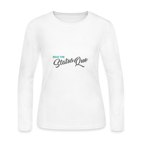 Beat The Status Quo - Women's Long Sleeve Jersey T-Shirt