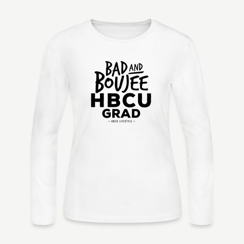 Bad and Boujee HBCU Grad - Women's Long Sleeve Jersey T-Shirt