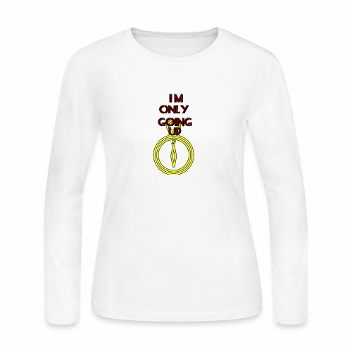 Im only going up - Women's Long Sleeve Jersey T-Shirt