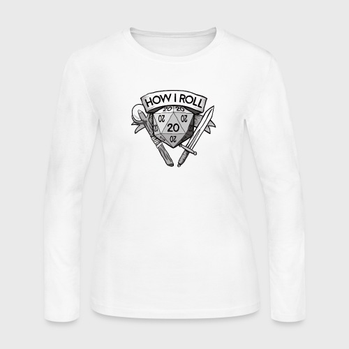 This Is How I Roll d20 - Women's Long Sleeve Jersey T-Shirt