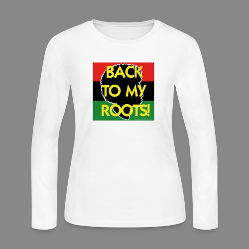 Back To My Roots - Women's Long Sleeve Jersey T-Shirt