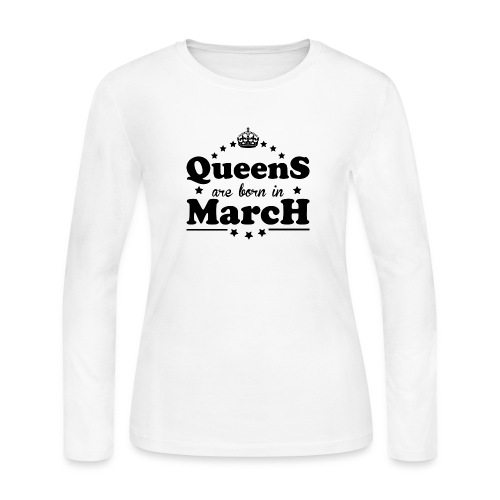 Queens are born in March - Women's Long Sleeve Jersey T-Shirt
