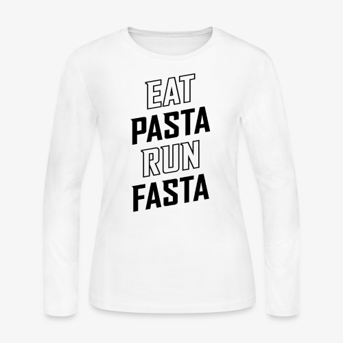 Eat Pasta Run Fasta v2 - Women's Long Sleeve Jersey T-Shirt